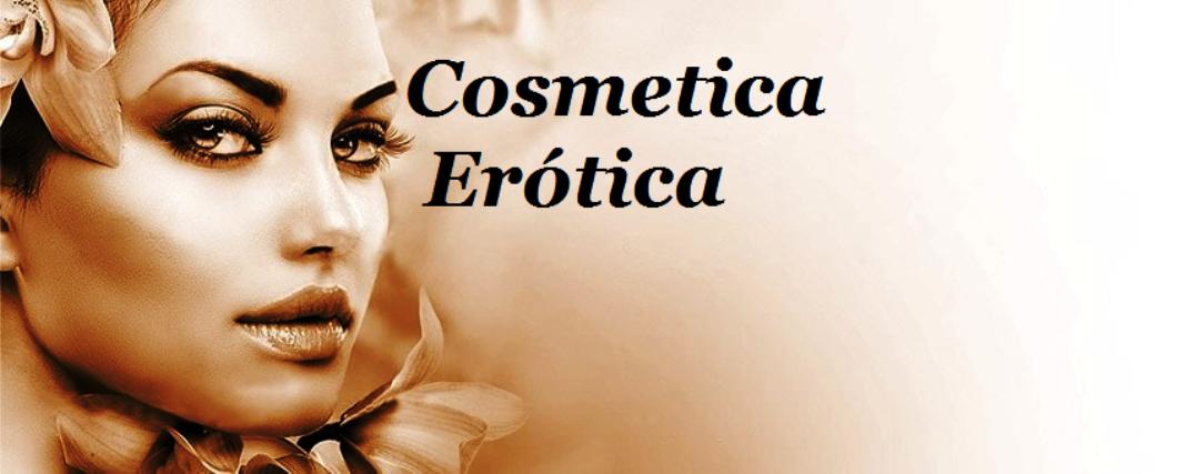 cosmetica erotica